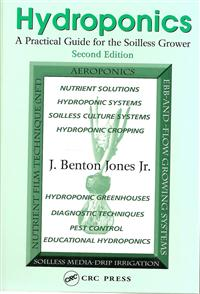 Hydroponics: A Practical Guide for the Soilless Grower